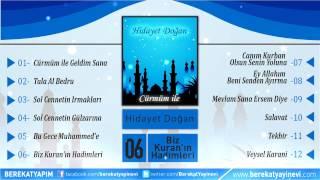 Hidayet Doğan - Biz Kuran'ın Hadimleri