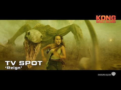Kong: Skull Island ['Reign' TV Spot in HD (1080p)]