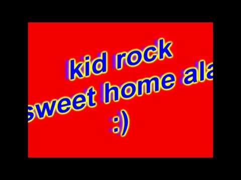 Kid Rock Sweet Home Alabama lyrics video