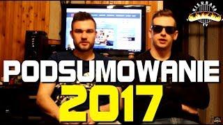 PODSUMOWANIE ROKU 2017!