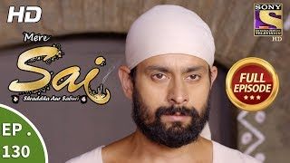 Mere Sai - Ep 130 - Full Episode - 27th  March, 2018
