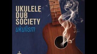 "Ukulele Dub Society ""Inca Roads"" (Official Video)"