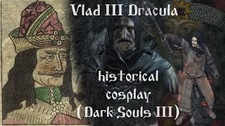 Vlad III Dracula (Tepes) historical cosplay (sliders) [Dark Souls 3]