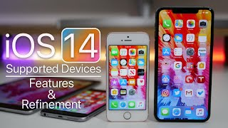 iOS 14 - Supported Devices, Refinement and Features