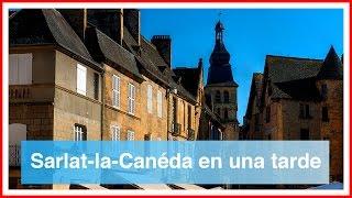 Pueblos bonitos del Sur de Francia (1/6). Sarlat-la-Canéda en una tarde.