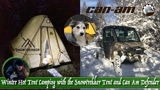Winter Hot Tent Camping with the Snowtrekker Tent and Can Am Defender