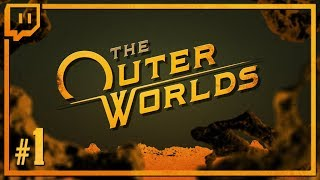 Let's Play The Outer Worlds: Socialist Lesbian Space Soap Opera - Episode 1 [VOD]