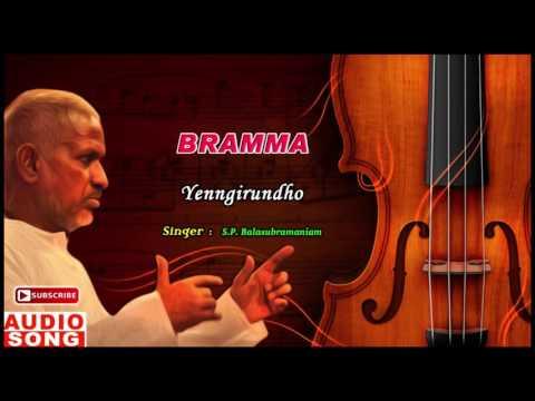 Engiruntho Song   Bramma Tamil Movie   Sathyaraj   Kushboo   Bhanupriya   Ilayaraja