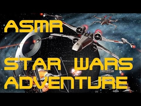 ASMR: *STAR WARS* WHISPERED ROLE PLAY ADVENTURE!