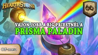 Wild Wasárnap: Vajon jobb a Big Priestnél a Prisma Paladin? - Hearthstone