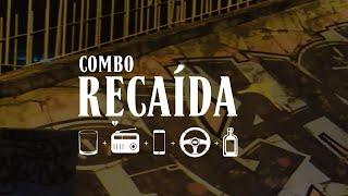 Cris Fagundes - Combo Recaída