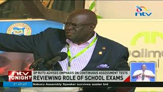 DP Ruto advises emphasis on continuous assessment tests