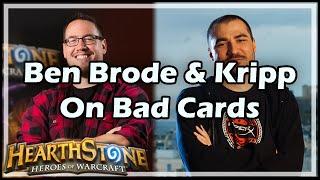 [Hearthstone] Ben Brode & Kripp On Bad Cards