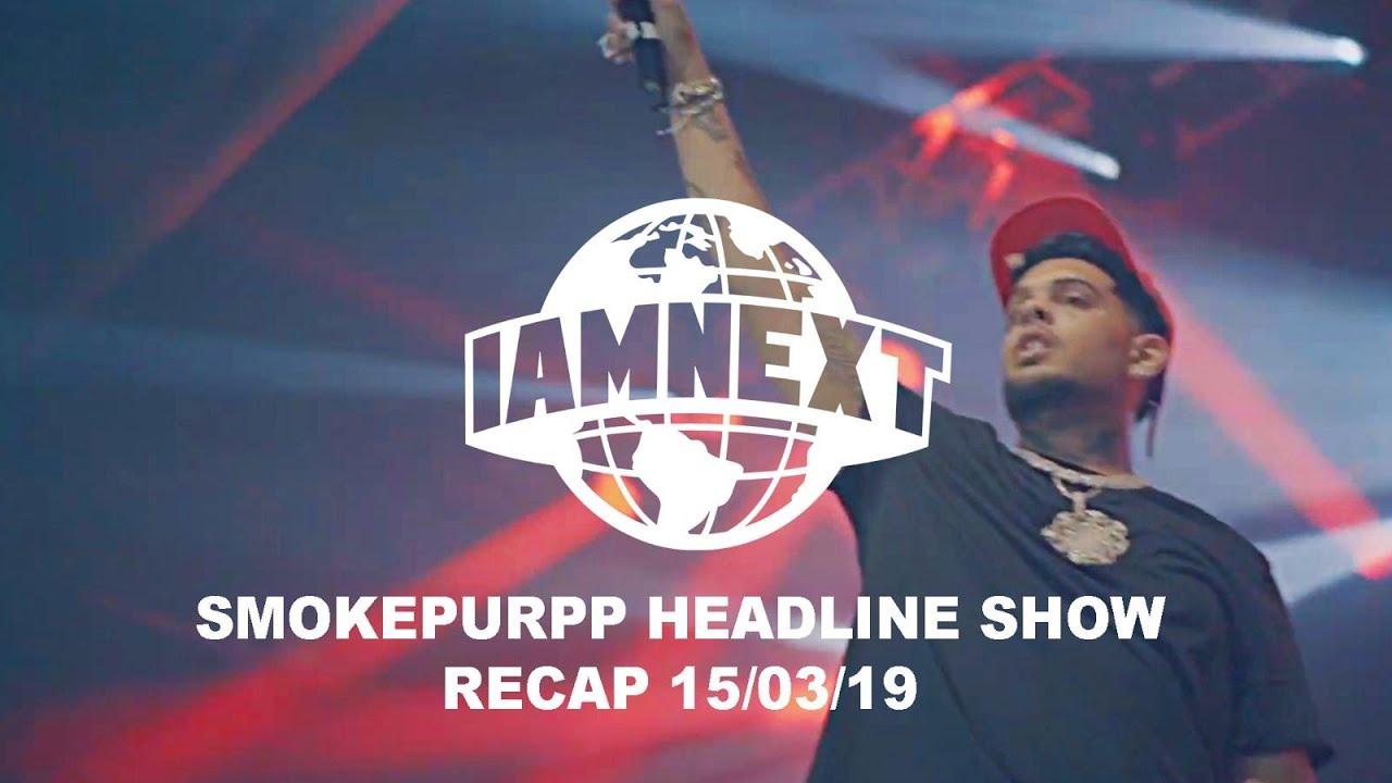 Smokepurpp second London Headline x I AM NEXT [15/03/19] [@IAMNEXTPLATFORM]