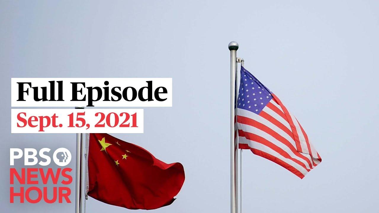 Download PBS NewsHour full episode, Sept.15, 2021