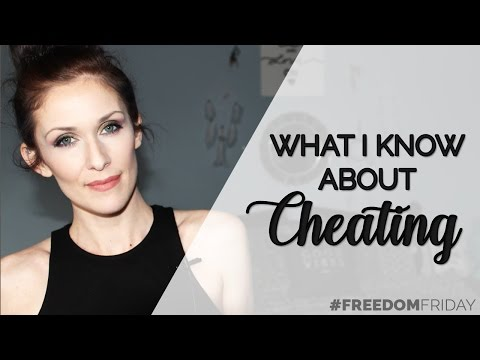 What I Know About Cheating | #FreedomFriday