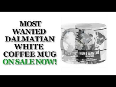Most Wanted Dalmatian – 11oz White Ceramic Coffee Mug