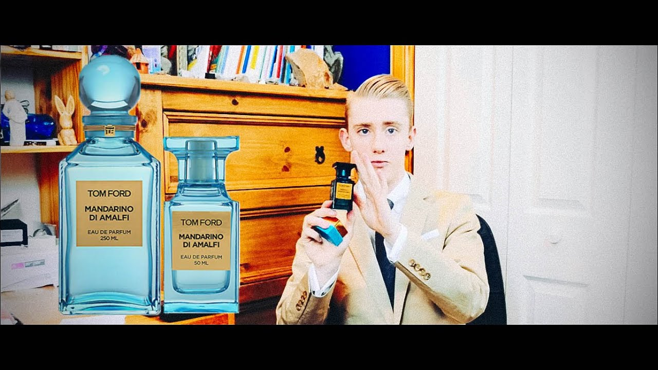 59c636cfa756 Tom Ford Mandarino di Amalfi Fragrance Review - YouTube