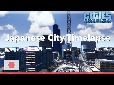 Japanese city | Cities Skylines Timelapse |