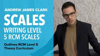 Scales: Music Theory RCM Level 5 (2/4)