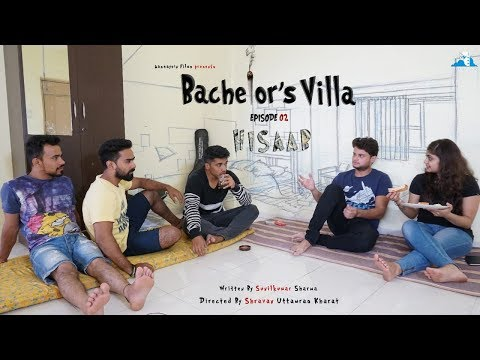 Bachelor's Villa | EP02 | Hisaab | Aashayein Films