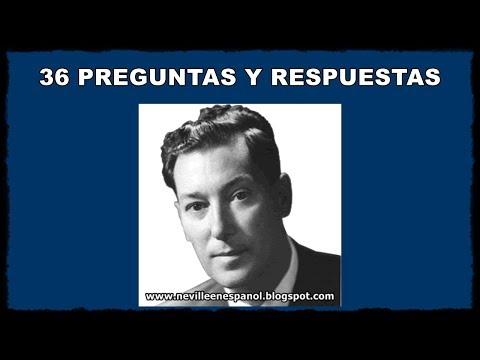 36 PREGUNTAS Y RESPUESTAS (Neville Goddard - 1948)
