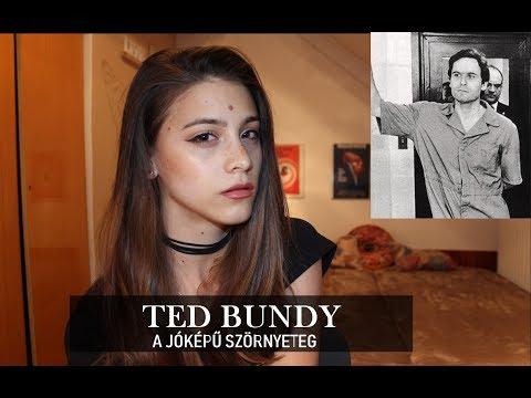 A JÓKÉPŰ SZÖRNYETEG - TED BUNDY