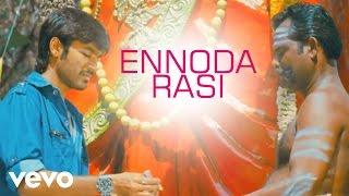 Mappillai - Ennoda Rasi Video | Dhanush, Hansikha Motwani | Manisarma