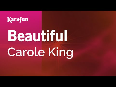 Karaoke Beautiful - Carole King *