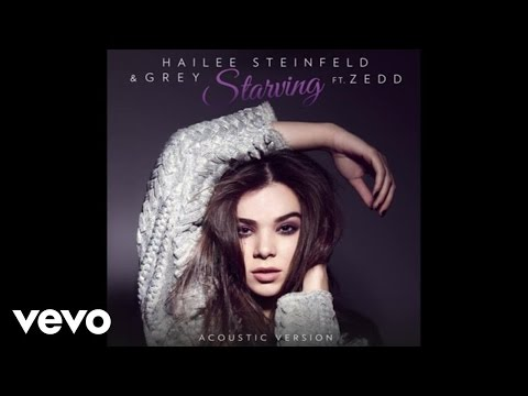 Hailee Steinfeld, Grey - Starving (Acoustic / Audio) ft. Zedd Thumbnail image