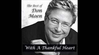 The Best of Don Moen  With a Thankful Heart 2004 Full album