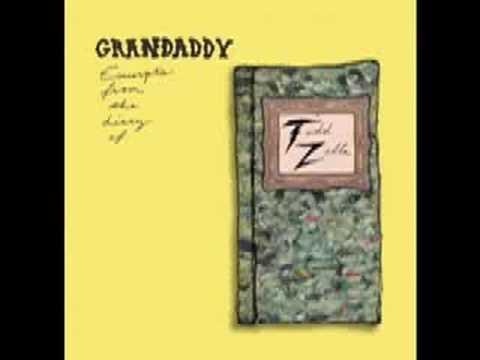 F**k The Valley Fudge- Grandaddy