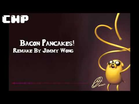 Bacon Pancakes! Nightcore  Jimmy Wong