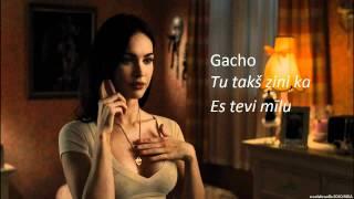 Gacho - Tu takš zini, ka Es tevi mīlu