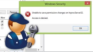 How To Fix Unable to save permission changes - Access is denied