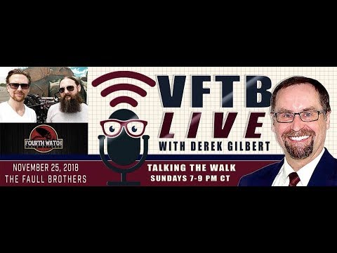 VFTB Live: Justen Faull and Wes Faull - Belly of the Beast