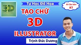 Học thiết kế đồ họa |  Hướng dẫn Tạo chữ 3D trong Adobe Illustrator | Tự Học Đồ Hoạ