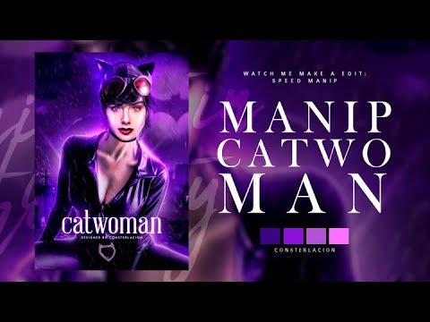 MANIP 1 | Catwoman