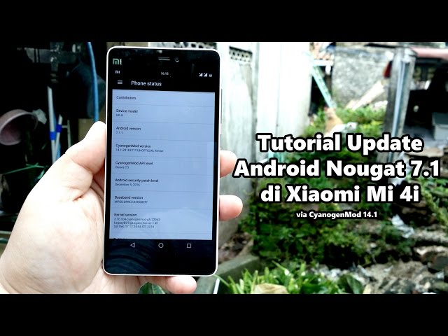 Tutorial Update Android Nougat 7 1 di Xiaomi Mi 4i – Catatan Rendy