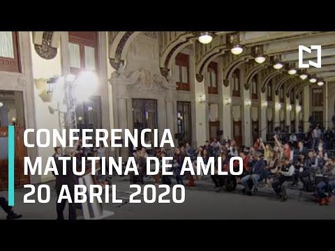 Conferencia matutina AMLO/ 20 de abril de 2020