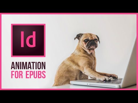 Creating Animations with InDesign CC 2018