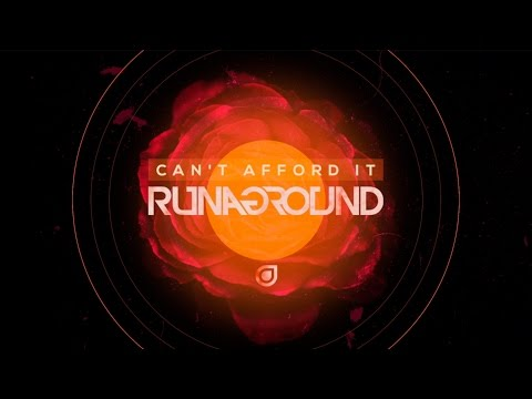 RUNAGROUND | Cant Afford It | Radio Edit