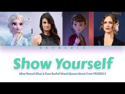 Idina Menzel & Evan Rachel Wood - Show Yourself Color Coded Lyrics Video |ENG|