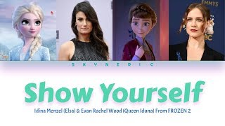 Idina Menzel & Evan Rachel Wood - Show Yourself Color Coded Lyrics Video |ENG|