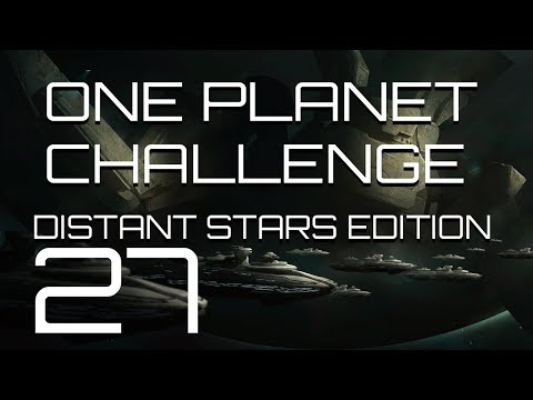 Stellaris - Distant Stars One Planet Challenge - Episode 27 - Fighting on the Beaches