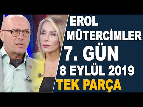 Erol Mütercimler'den çarpıcı açıklamalar 7. Gün (8 Eylül 2019)