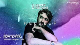 Oliver Heldens - Heldeep Radio #260