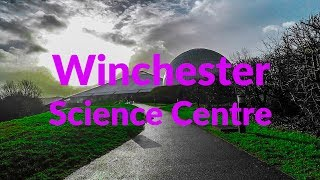 Winchester Science Centre &…