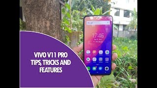 Vivo V11 Pro Tips, Tricks and Features (Fun Touch OS)