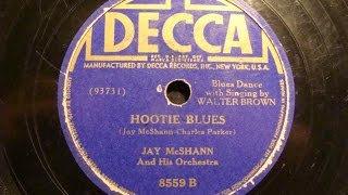 78rpm: Hootie Blues - Jay McShann and his Orchestra, 1941 - Decca 8559